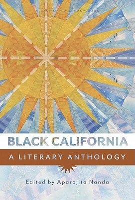 Black California - A Literary Anthology (Paperback): Aparajita Nanda