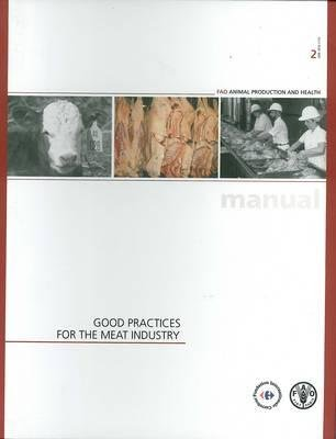 Good Practices for the Meat Industry (Paperback, Illustrated Ed): Samuel Jutzi