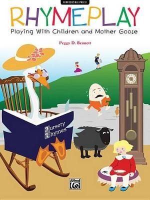 Rhymeplay - Playing with Children and Mother Goose (Paperback):
