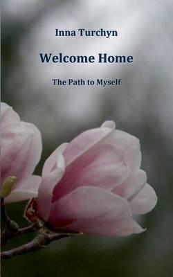 Welcome Home (Paperback): Inna Turchyn
