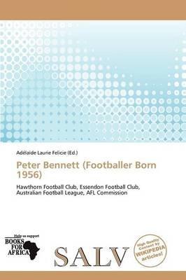 Peter Bennett (Footballer Born 1956) (Paperback):