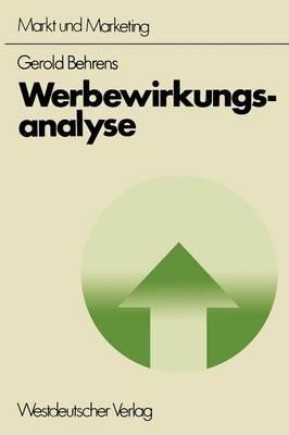 Werbewirkungsanalyse (German, Paperback, 1976 ed.): Gerold Behrens