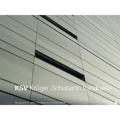 KSV Kruger Schubert Van Dreike - Buildings and Projects 90-08 (English, German, Hardcover): Jovis