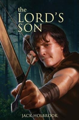 The Lord's Son (Paperback): Jack Holbrook