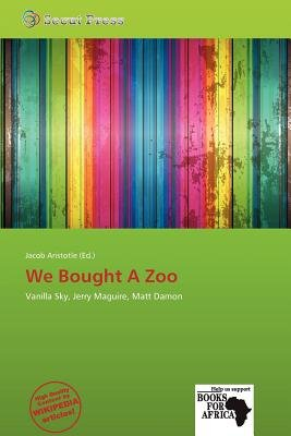 We Bought a Zoo (Paperback): Jacob Aristotle