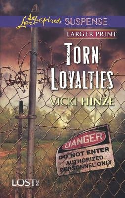Torn Loyalties (Large print, Paperback, large type edition): Vicki Hinze