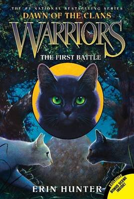 Warriors: Dawn of the Clans #3: The First Battle (Paperback): Erin Hunter