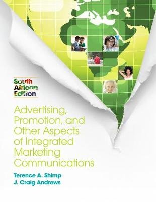 Integrated Marketing Communications (Paperback): Terence A. Shimp, J Craig Andrews