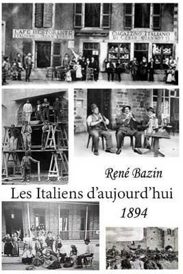 Les Italiens D'Aujourd'hui (French, Paperback): Rene Bazin