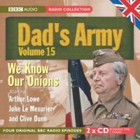 """Dad's Army"", v. 15 - WITH We Know Our Onions AND The Royal Train AND A Question of Reference AND The Recruit (CD): Jimmy..."
