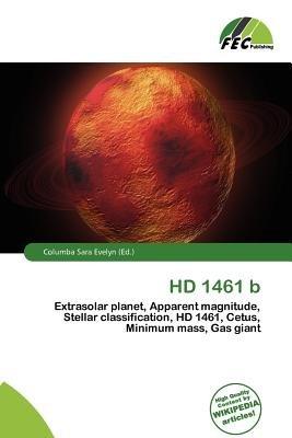 HD 1461 B (Paperback): Columba Sara Evelyn
