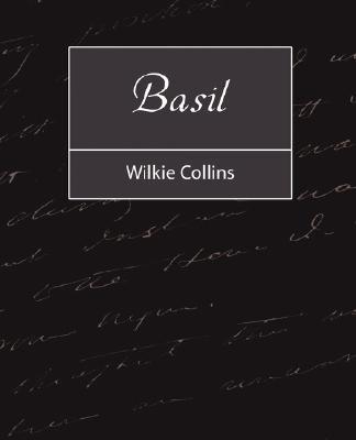 Basil (Paperback): Wilkie Collins