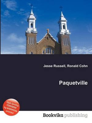 Paquetville (Paperback): Jesse Russell, Ronald Cohn
