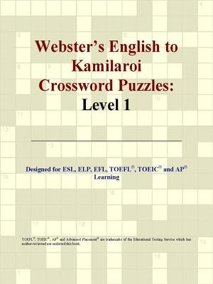 Webster's English to Kamilaroi Crossword Puzzles - Level 1 (Electronic book text): Group International Icon Group...