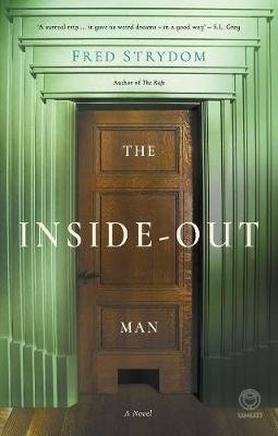 The Inside Out Man (Paperback): Fred Strydom