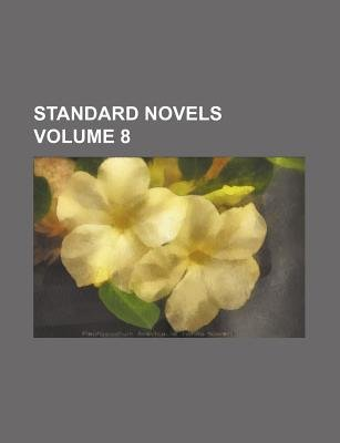 Standard Novels Volume 8 (Paperback): Books Group