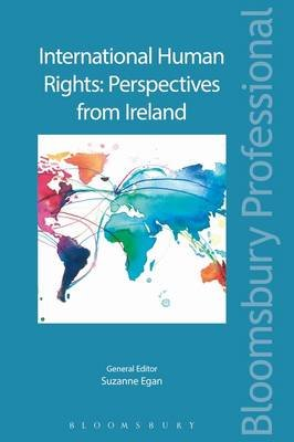 International Human Rights: Perspectives from Ireland (Electronic book text): Suzanne Egan