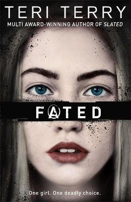 Fated (Paperback): Teri Terry