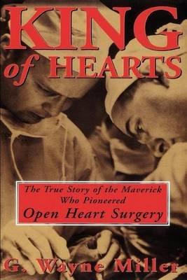 King of Hearts (Electronic book text): G. Wayne Miller