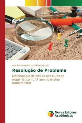 Resolucao de Problema (Portuguese, Paperback): Gualdi Ana Paula Hanke Da Silveira