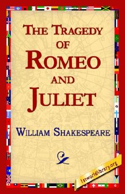 The Tragedy of Romeo and Juliet (Paperback): William Shakespeare