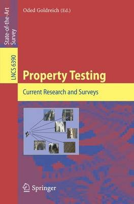 Property Testing - Current Research and Surveys (Paperback, Edition.): Oded Goldreich
