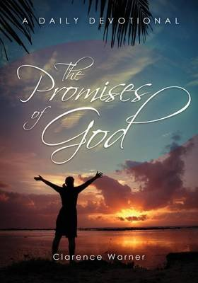 The Promises of God (Paperback): Clarence Warner