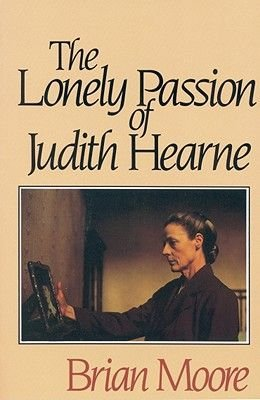 The Lonely Passion of Judith Hearne (Paperback): Brian Moore