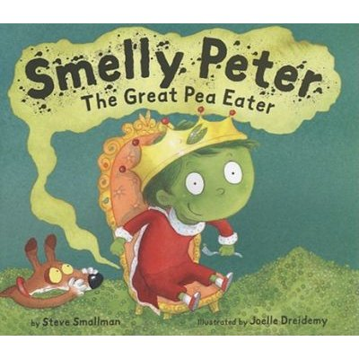 Smelly Peter - The Great Pea Eater (Hardcover): Steve Smallman