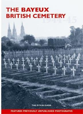 The Bayeux British Cemetery (Paperback): William Jordan