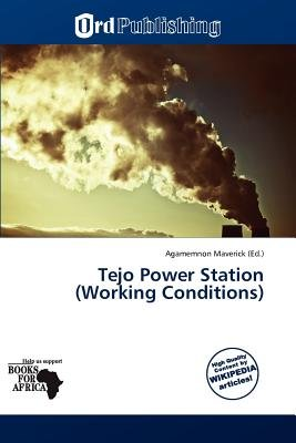 Tejo Power Station (Working Conditions) (Paperback): Agamemnon Maverick