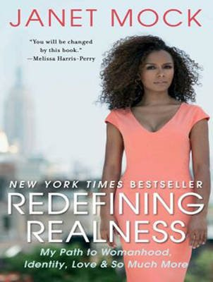 Redefining Realness - My Path to Womanhood, Identity, Love & So Much More (Standard format, CD, Unabridged edition): Janet Mock