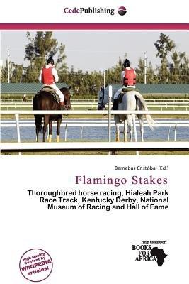 Flamingo Stakes (Paperback): Barnabas Crist Bal