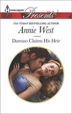 Damaso Claims His Heir (Electronic book text): Annie West