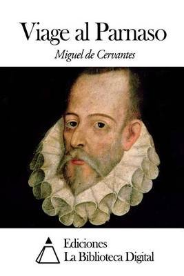 Viage Al Parnaso (Spanish, Paperback): Miguel De Cervantes