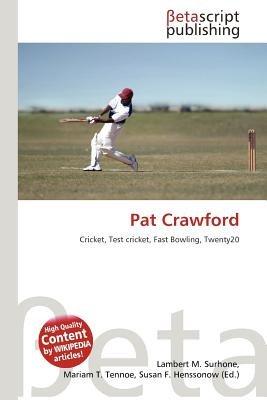 Pat Crawford (Paperback): Lambert M. Surhone, Mariam T. Tennoe, Susan F. Henssonow