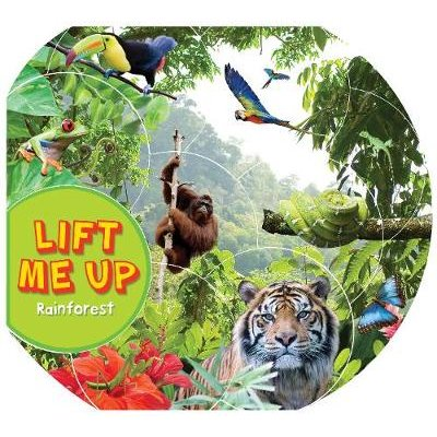 Lift Me Up! Rainforest (Board book, Unabridged edition): Kingfisher (individual)