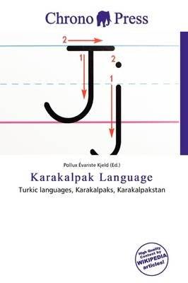 Karakalpak Language (Paperback): Pollux Variste Kjeld
