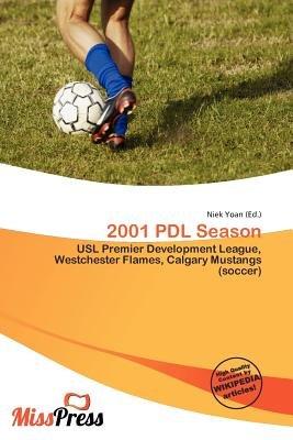 2001 Pdl Season (Paperback): Niek Yoan
