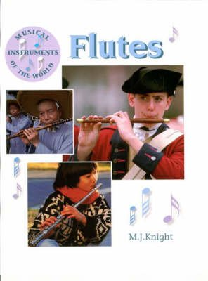 Flutes (Paperback, New edition): M.J. Wilkins