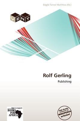 Rolf Gerling (Paperback): Dagda Tanner Mattheus