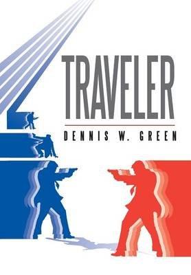 Traveler (Hardcover): Dennis W. Green