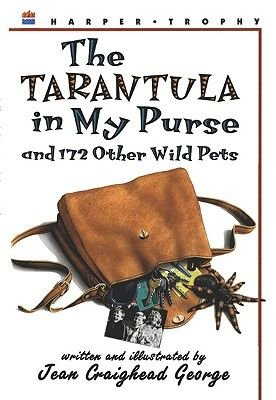The Tarantula in My Purse - And 172 Other Wild Pets (Hardcover, Turtleback Scho): Jean George