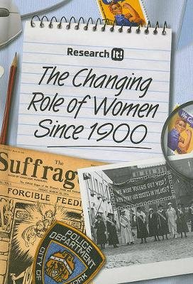 The Changing Role of Women Since 1900 (Hardcover): Louise Spilsbury