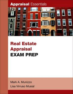 Real Estate Appraisal Exam Prep (Paperback): Mark A. Munizzo, Lisa Virruso Musial, Woods
