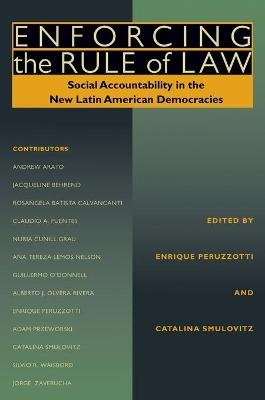 Enforcing the Rule of Law - Social Accountability in the New Latin American Democracies (Paperback): Enrique Peruzzotti,...