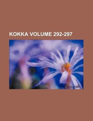 Kokka Volume 292-297 (Paperback): Books Group