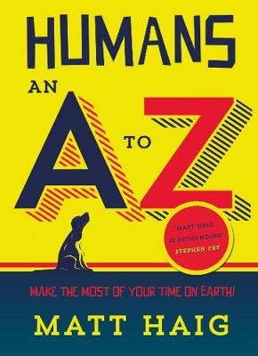 Humans: An A-Z (Paperback, Main): Matt Haig