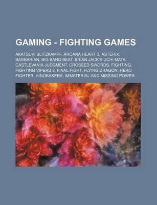 Gaming - Fighting Games - Akatsuki Blitzkampf, Arcana Heart 3