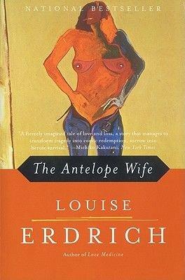 The Antelope Wife (Paperback, HarperPerennial ed): Louise Erdrich